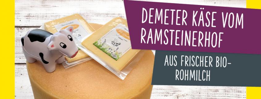 Beitragsbild Aktuelles Demeter Käse vom Ramsteinerhof